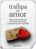 La trampa del amor
