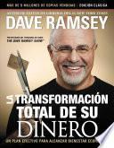 La Transformación Total de Su Dinero: Edición Clásica