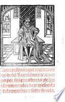 La trapesonda que es tercero libro de don Renaldos y trata como por sus cavallerias alcanço a ser emperador de trapesonda y de la penitencia y fin de su vida