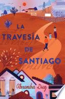 La travesía de Santiago (Santiago's Road Home)
