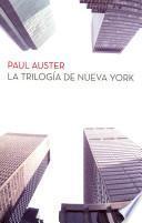 La trilogia de Nueva York / The New York Trilogy
