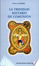 La Trinidad, misterio de comunión