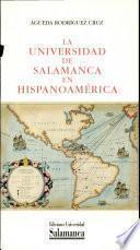 La Universidad de Salamanca en Hispanoamérica