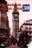 La Valencia de los años 30