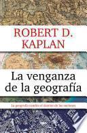 La venganza de la geografía
