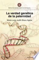 La verdad genética de la paternidad