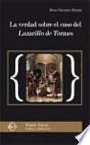 La verdad sobre el caso del Lazarillo de Tormes