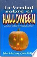La Verdad Sobre el Halloween = Facts on Halloween