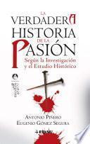 La verdadera historia de la pasión