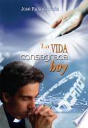 LA VIDA CONSAGRADA HOY