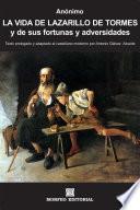 La vida de Lazarillo de Tormes, y de sus fortunas y adversidades (Texto prologado y adaptado al castellano moderno por Antonio Gálvez Alcaide)