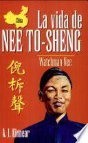 La Vida de Nee ToSheng