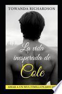 La Vida Inesperada de Cole