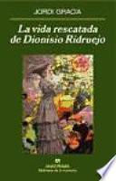 La vida rescatada de Dionisio Ridruejo