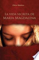 La vida secreta de Maria Magdalena
