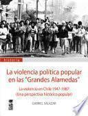 La violencia política popular en las grandes alamedas