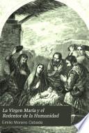 La Virgen María y el Redentor de la Humanidad