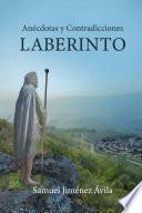 Laberinto: Anécdotas y contradicciones