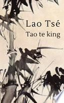 Lao Tse - Tao te king