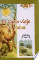 Largo Viaje de Yabal, El