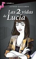 Las 2 vidas de Lucía