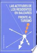 Las actitudes de los residentes en Baleares frente al turismo