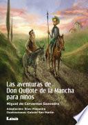 Las aventuras de Don Quijote de la Mancha para niños