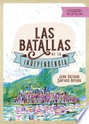 Las batallas de la independencia