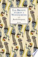 Las Brontë fueron a Woolworths