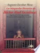Las búsquedas literarias de Héctor Abad Faciolince