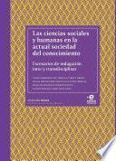Las ciencias sociales y humanas en la actual sociedad del conocimiento