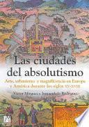 Las ciudades del absolutismo