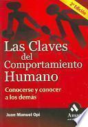 Las Claves Del Comportamiento Humano / Keys to Human Behavior