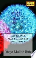 Las Claves Mas Evidentes Del Ebola