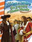 Las colonias del centro: Un granero del Nuevo Mundo (The Middle Colonies: Breadb