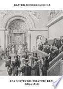 Las Cortes del Estatuto Real (1834-1836).