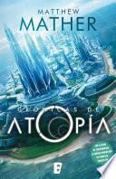 Las crónicas de Atopía (Atopía 1)
