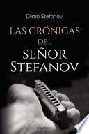 Las crónicas del señor Stefanov