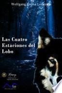 Las Cuatro Estaciones Del Lobo