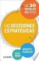 Las decisiones estratégicas