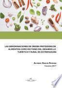 Las denominaciones de origen protegidas de alimentos como vectores del desarrollo turístico y rural en Extremadura