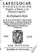 Las eclogas y georgicas, y rimas, y el Pompeyo tragedia. De Christoval de Mesa (etc.)