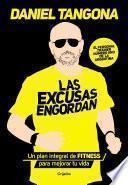 Las excusas engordan