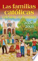 Las familias católicas celebran el domingo 2020–2021