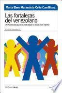 Las fortalezas del venezolano