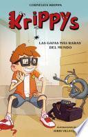 Las gafas más raras del mundo (Serie Krippys 1)
