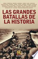 Las grandes batallas de la historia