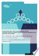 Las habilidades directivas y estilos de liderazgo en el ambiente laboral. Factores claves para enfrentar los cambios en las organizaciones
