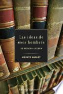 Las ideas de esos hombres