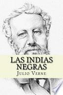 Las Indias Negras (Spanish Edition)
